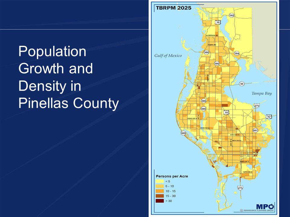 Regional Population Persons Per Acre - 2025 Legend Population Density 2025 < 3 4 - 7 8 - 10 11 - 15 16 - 30 > 30 Source: Hillsborough County City-County Planning Commission