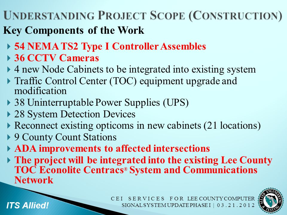 C E I S E R V I C E S F O R LEE COUNTY COMPUTER SIGNAL SYSTEM UPDATE PHASE I | 0 3. 2 1. 2 0 1 2 ITS Allied!  54 NEMA TS2 Type I Controller Assembles