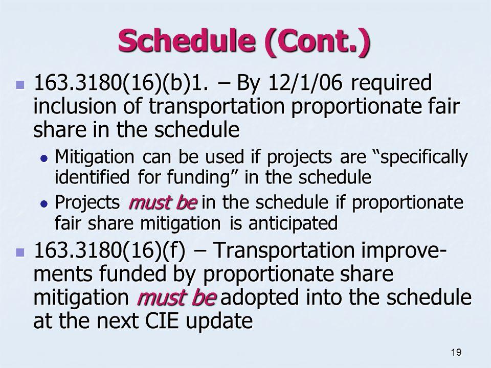 19 Schedule (Cont.) 163.3180(16)(b)1.