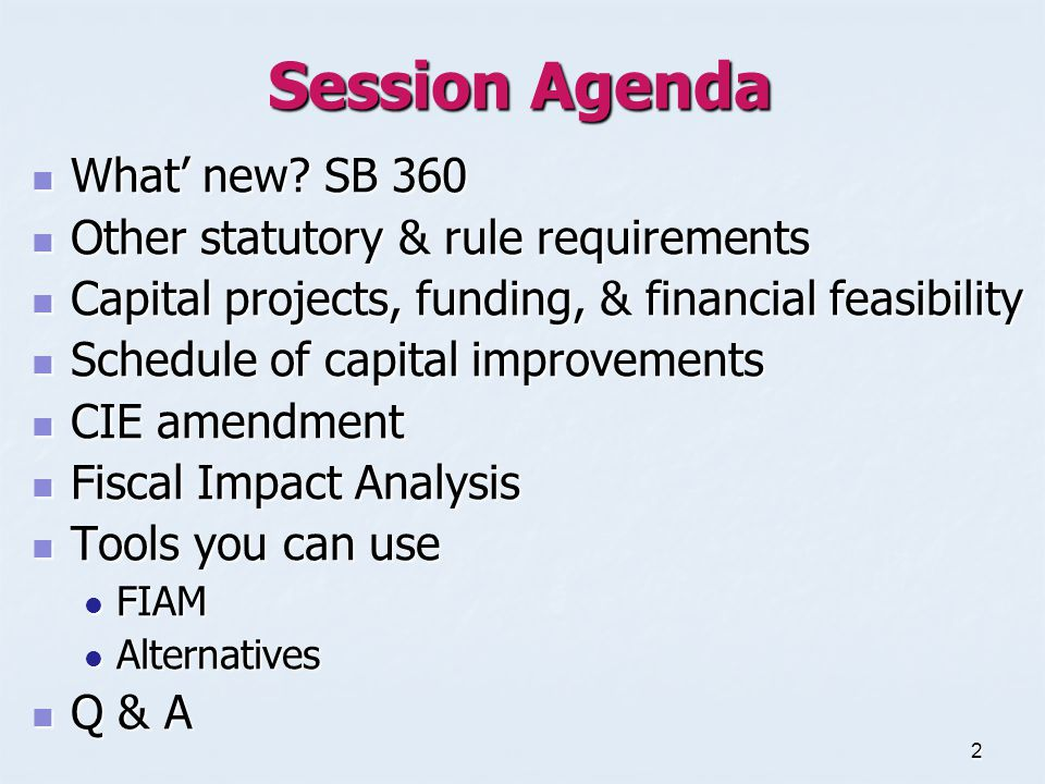 2 Session Agenda What' new. SB 360 What' new.