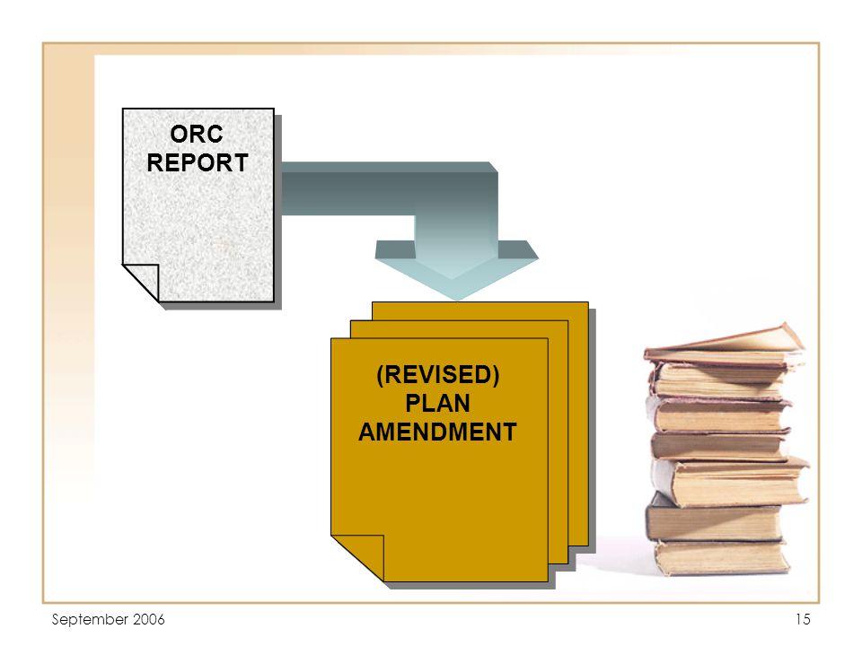 September 200615 (REVISED) PLAN AMENDMENT (REVISED) PLAN AMENDMENT ORC REPORT