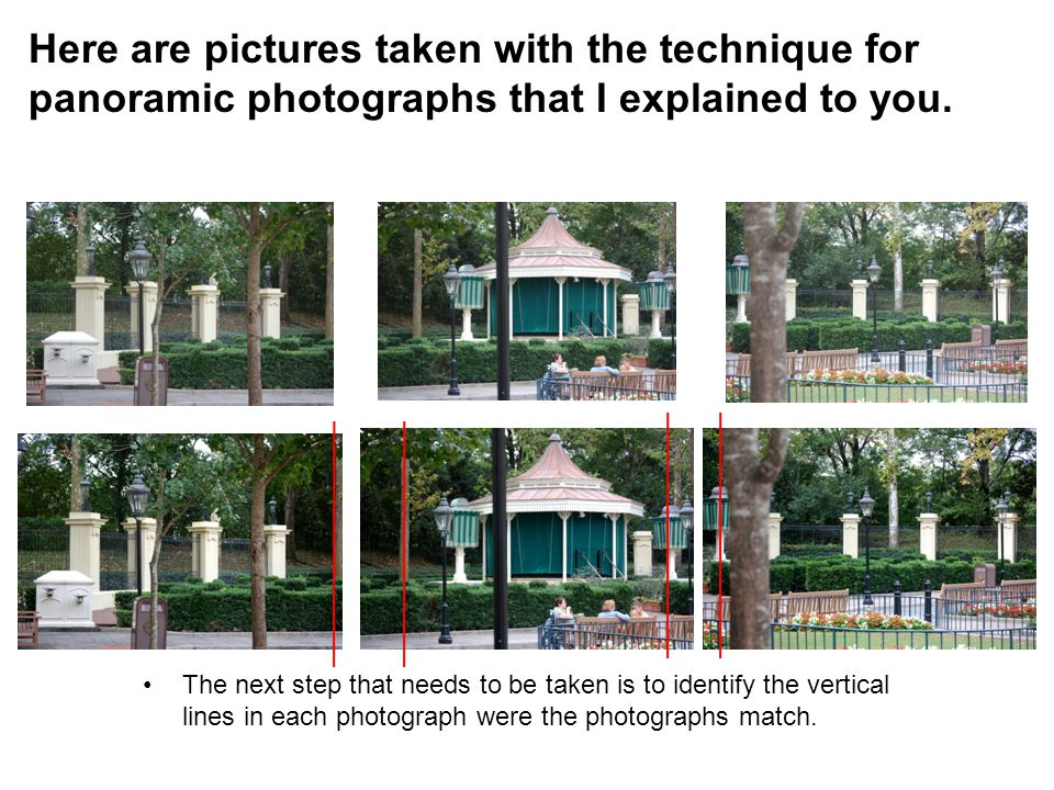 The next step that needs to be taken is to identify the vertical lines in each photograph were the photographs match. Here are pictures taken with the