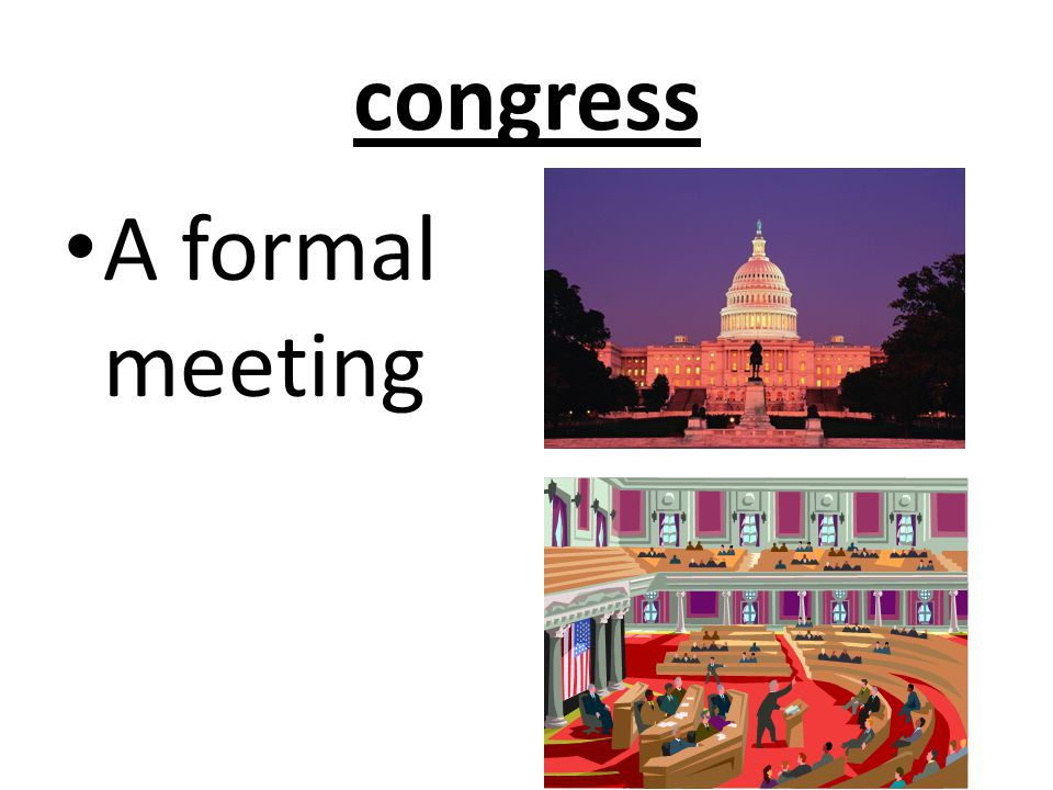 congress A formal meeting