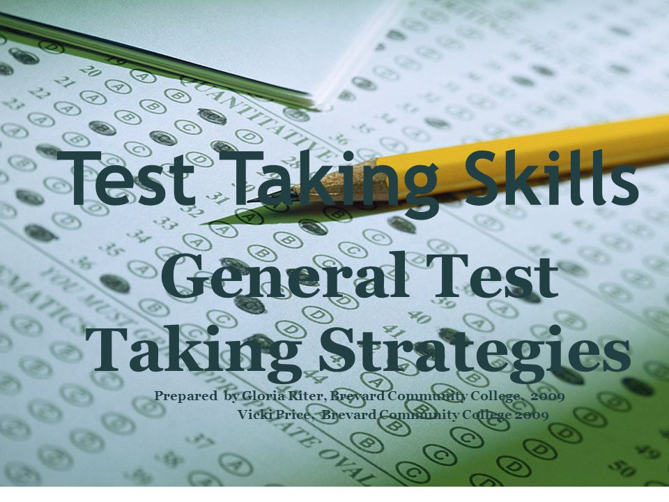 TABE and CPT Test Tips Arrive early for the test.You will be able to relax when you get there.