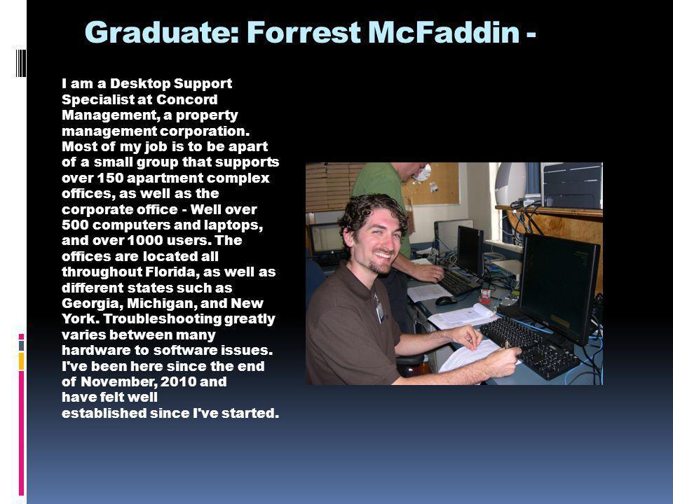Placements Steven Mattera - PosiMotion Cherrelle Herring - DSC Graduate Network Magic Brenda Dorn- Florida Department of Transportation