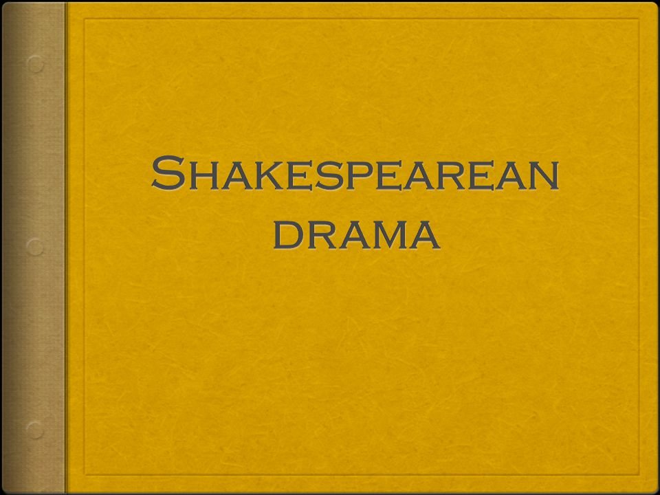 3 Play Types  Tragedy --a play that traces the main character's downfall  Comedy- -a play that ends happily and that usually contains many humorous elements  History --a play that chronicles the life of an English monarch