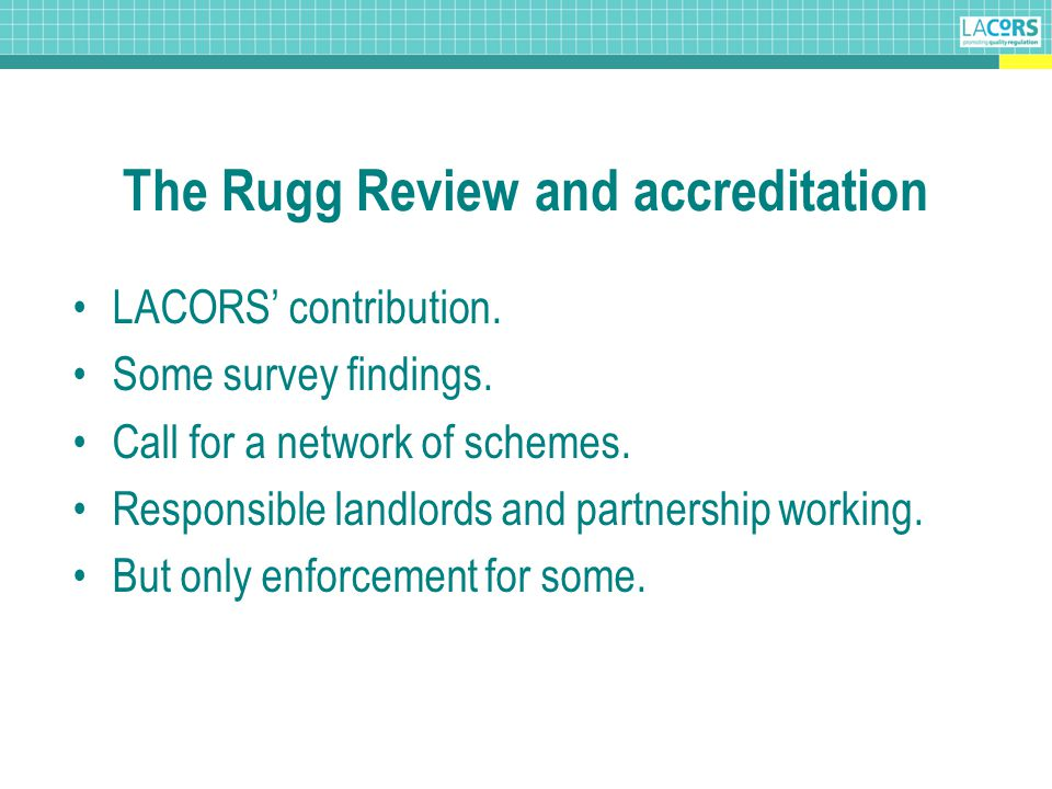 The Rugg Review and accreditation LACORS' contribution.