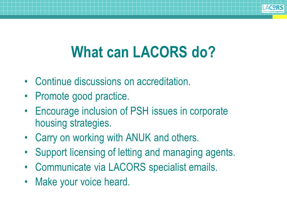 What can LACORS do. Continue discussions on accreditation.
