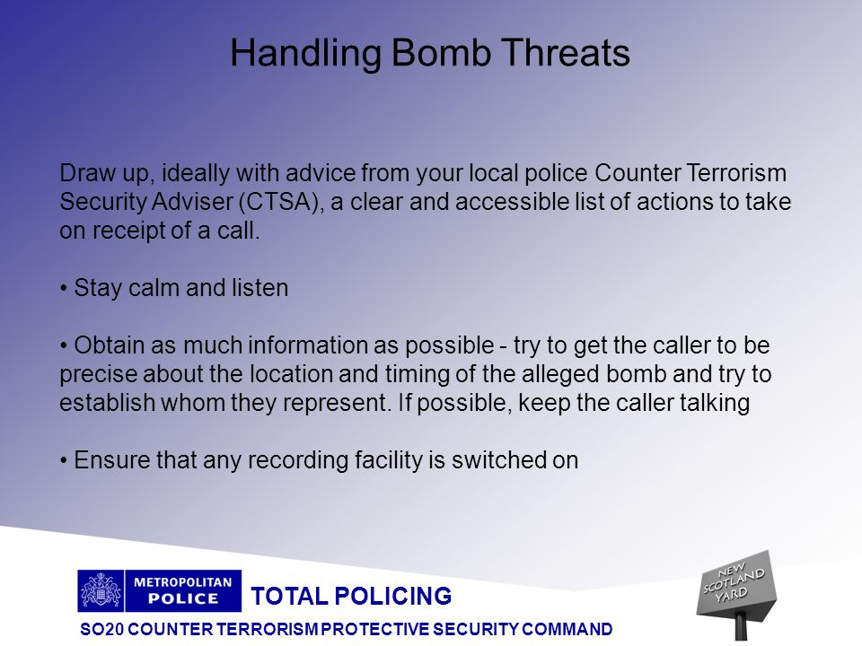 TOTAL POLICING SO20 COUNTER TERRORISM PROTECTIVE SECURITY COMMAND HOW CAN PUBLIC HELP.