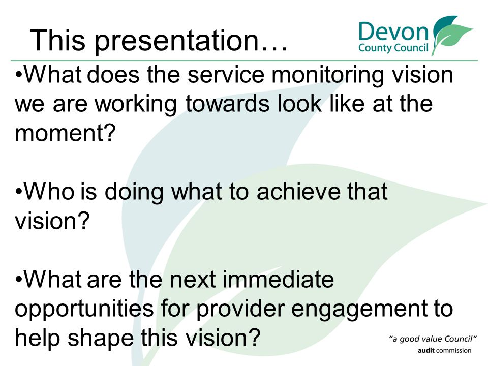 This presentation… What does the service monitoring vision we are working towards look like at the moment? Who is doing what to achieve that vision? W