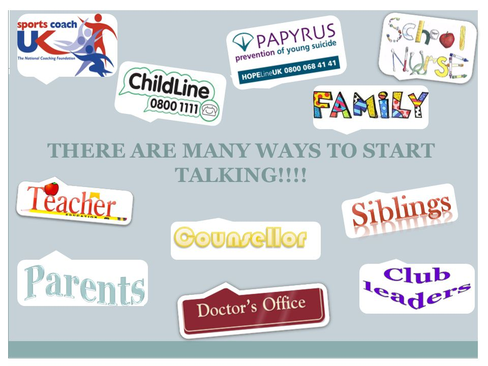 THERE ARE MANY WAYS TO START TALKING!!!!
