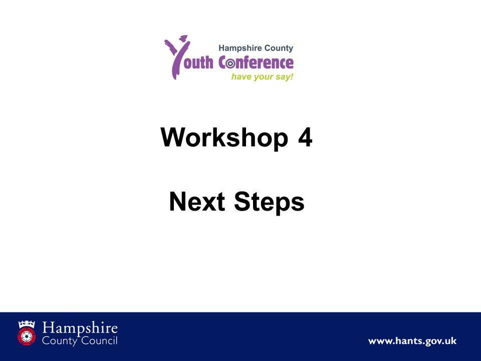 Workshop 4 Next Steps