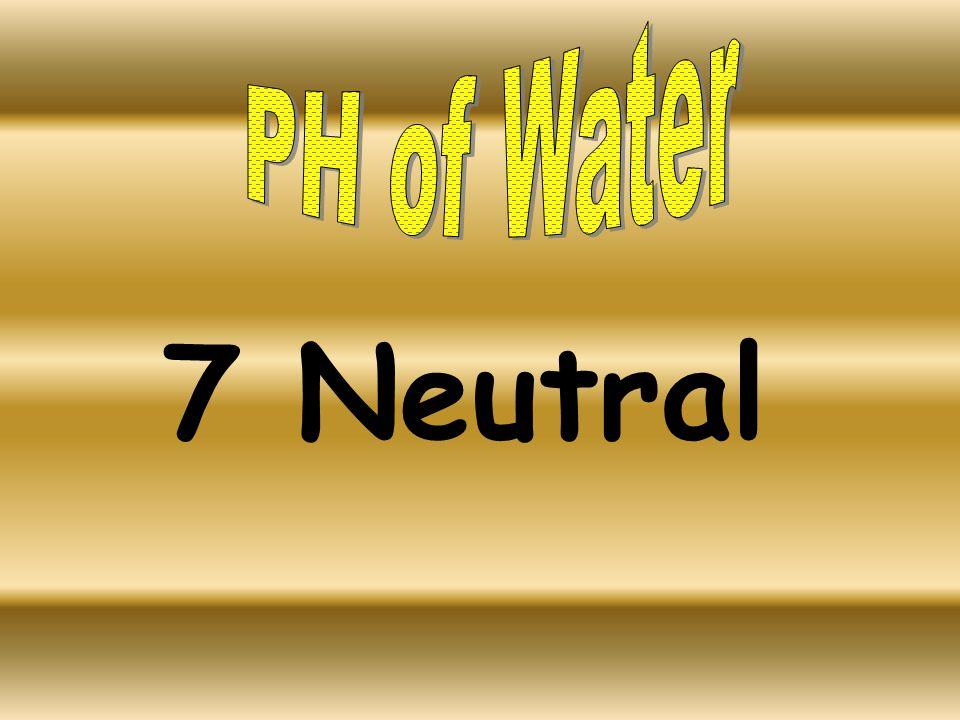 7 Neutral