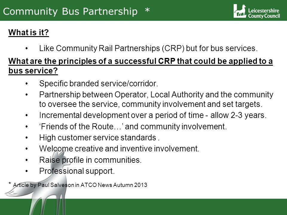 Community Bus Partnership * What is it.