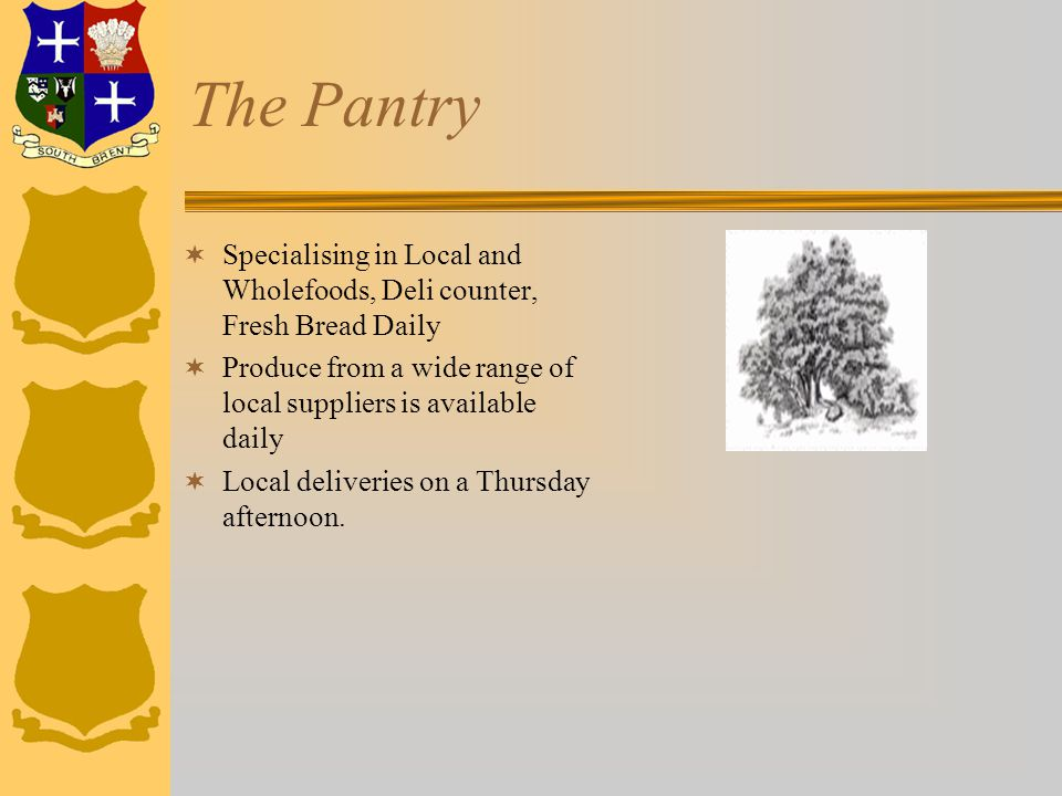 The Pantry  Specialising in Local and Wholefoods, Deli counter, Fresh Bread Daily  Produce from a wide range of local suppliers is available daily 