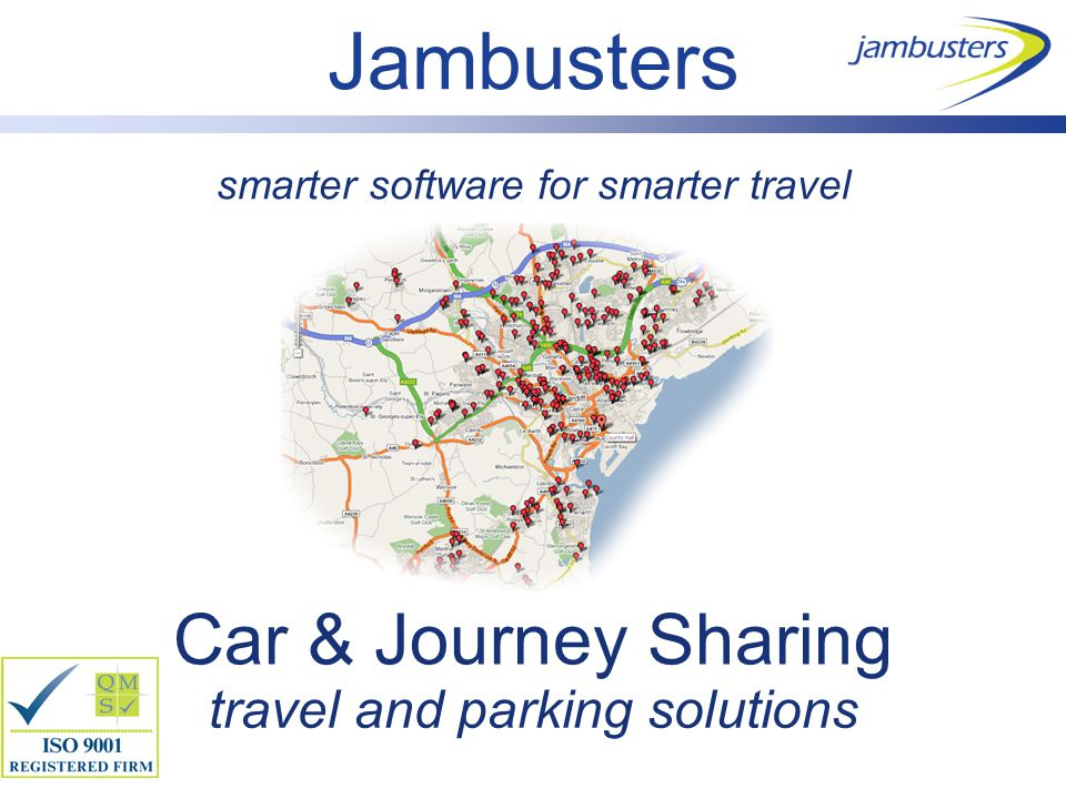 smarter software for smarter travel Car & Journey Sharing travel and parking solutions Jambusters