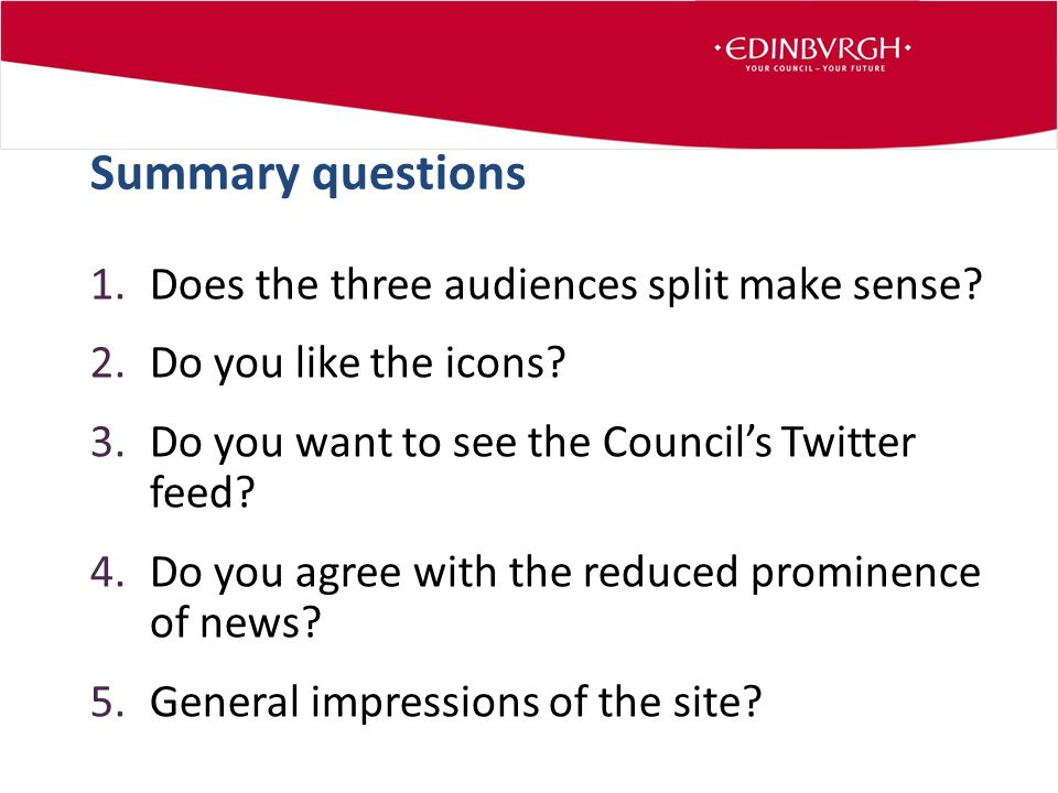 1.Does the three audiences split make sense. 2.Do you like the icons.