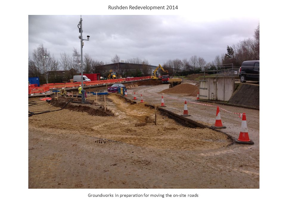 Groundworks in preparation for moving the on-site roads