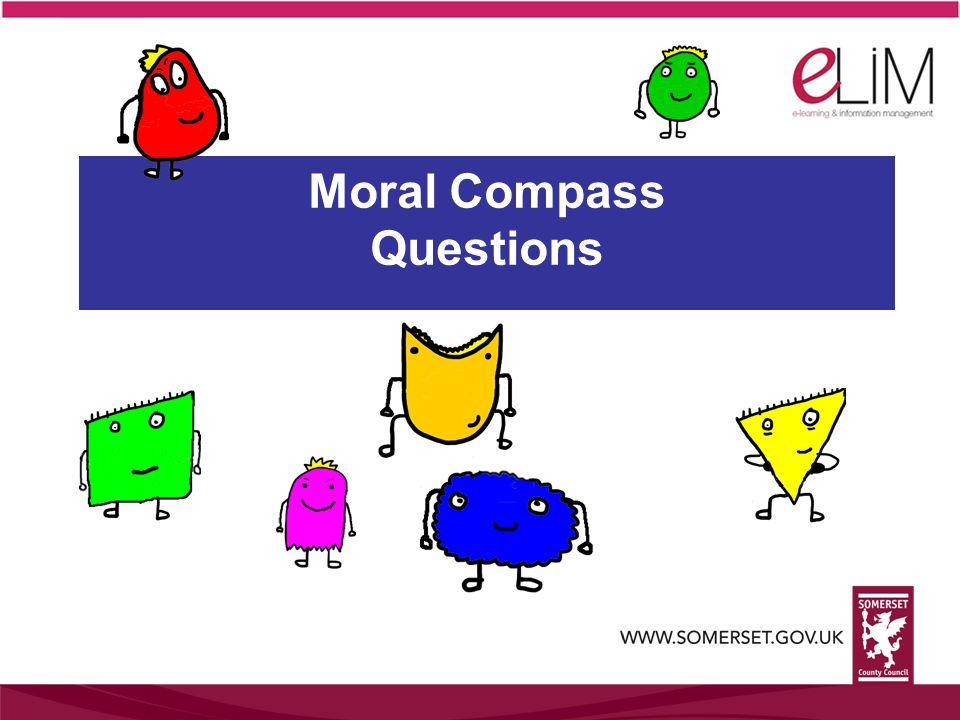 Moral Compass Questions
