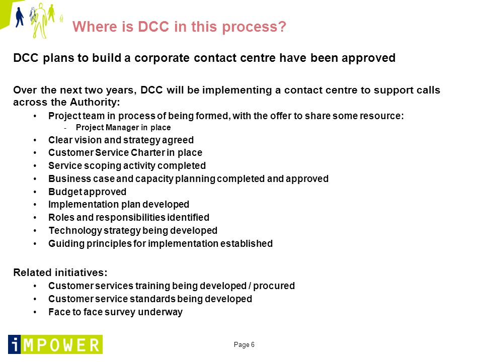 Page 37 A phased approach would help EDDC to manage this change A phased approach would: Decrease the risk associated with this level of change Allow EDDC time to answer the questions posed earlier Give EDDC time to align their work with that of DCC Fit in with DCC's implementation plans