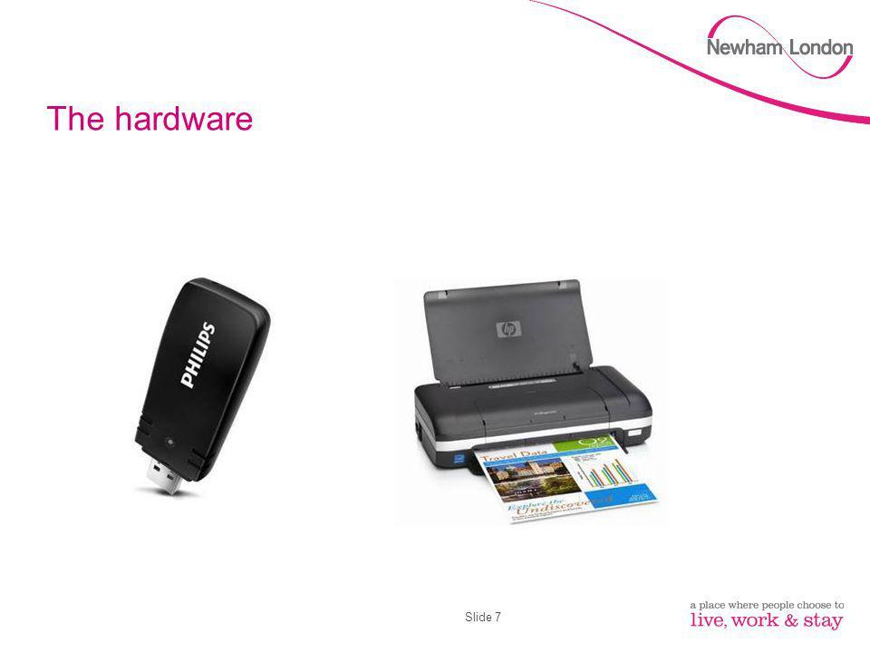 Slide 7 The hardware