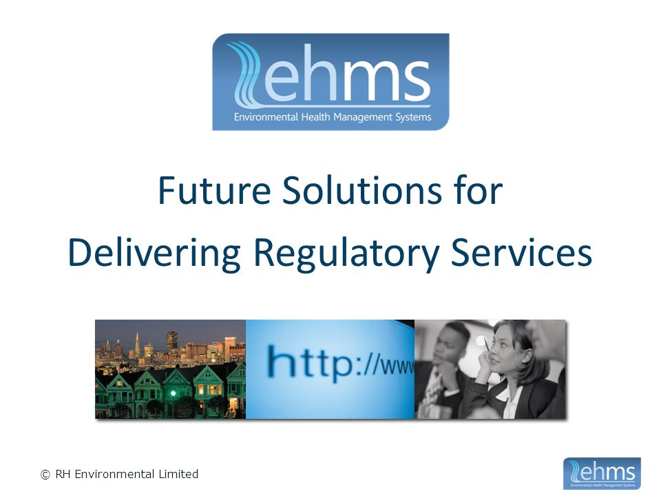 Efficiency Because it is online EHMS has immediately enabled joined up working across 2 offices and working from home, reducing unnecessary travel.