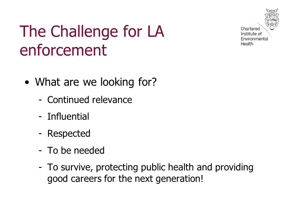 The Challenge for LA enforcement What are we looking for.
