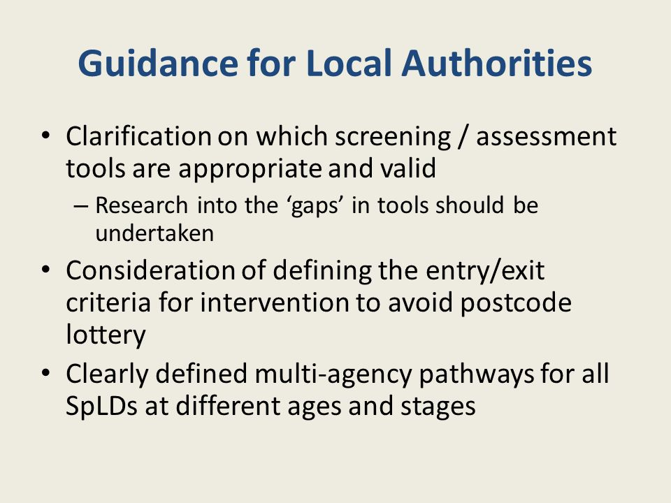 Guidance for Local Authorities Clarification on which screening / assessment tools are appropriate and valid – Research into the 'gaps' in tools shoul