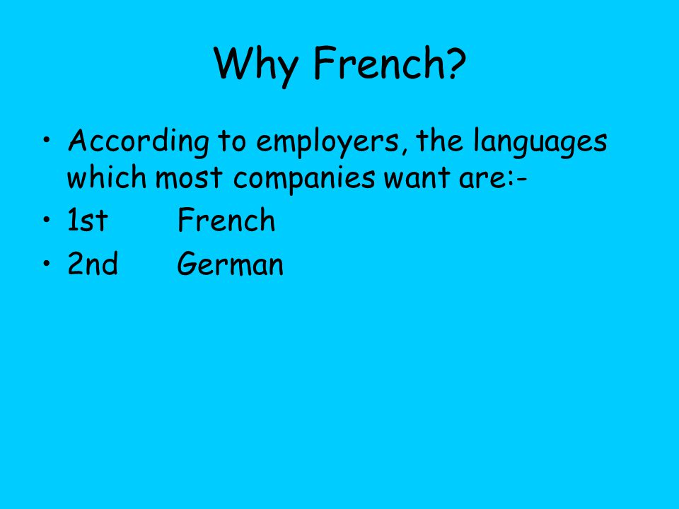 Why French.