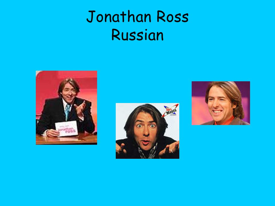 Jonathan Ross Russian