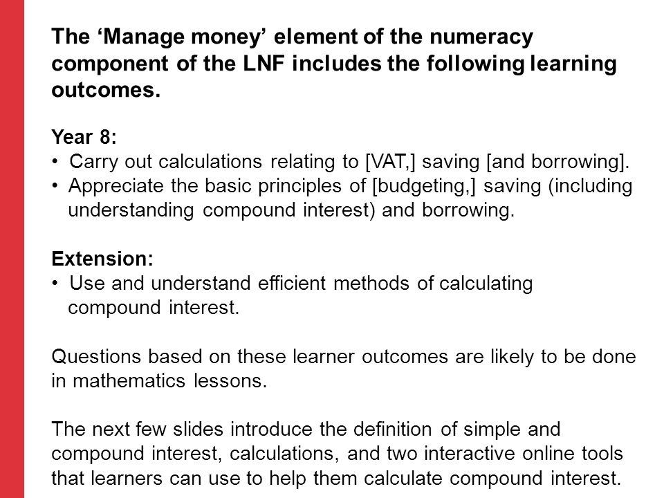 The 'Manage money' element of the numeracy component of the LNF includes the following learning outcomes.
