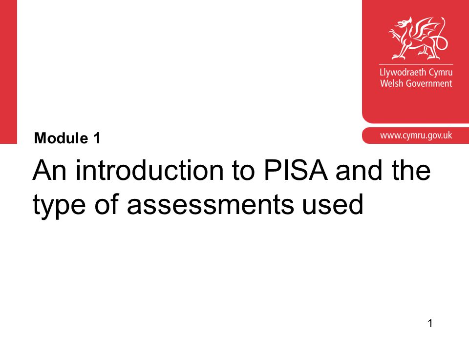 Corporate slide master With guidelines for corporate presentations Module aims To introduce or refresh colleagues' understanding of PISA and the types of assessments used.