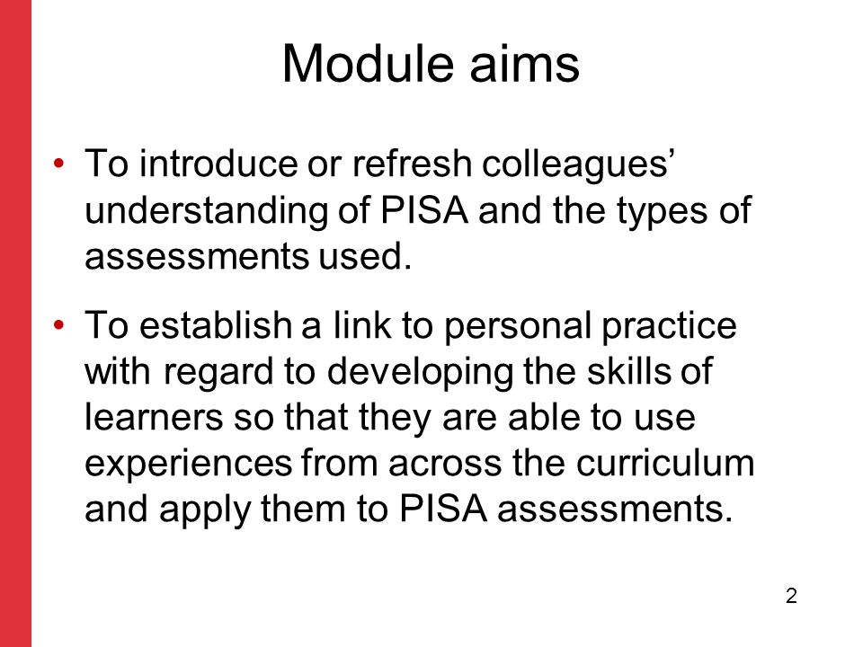 master With guidelines for corporate presentations Why learners might find PISA difficult Too much text/reading.