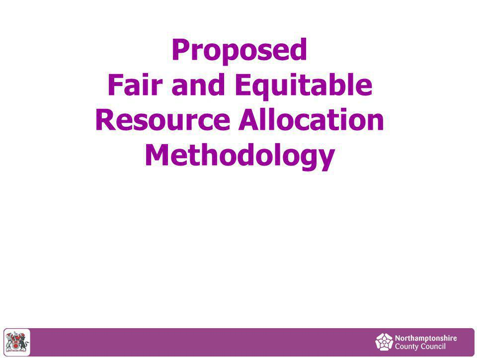 Proposed Fair and Equitable Resource Allocation Methodology