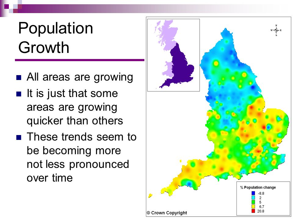 Population Growth All areas are growing It is just that some areas are growing quicker than others These trends seem to be becoming more not less pron