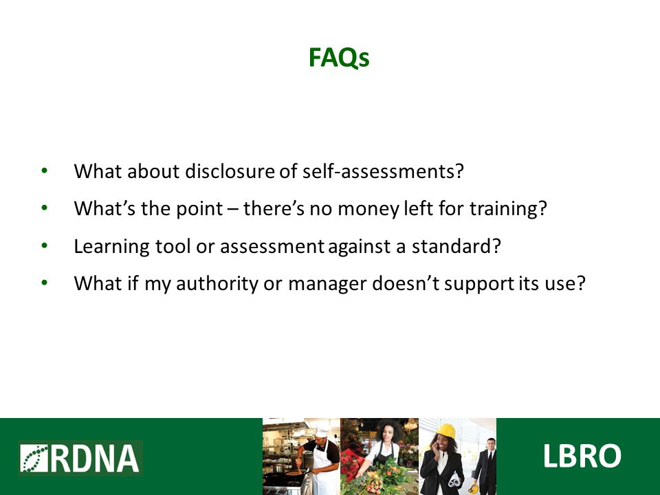 LBRO FAQs What about disclosure of self-assessments.
