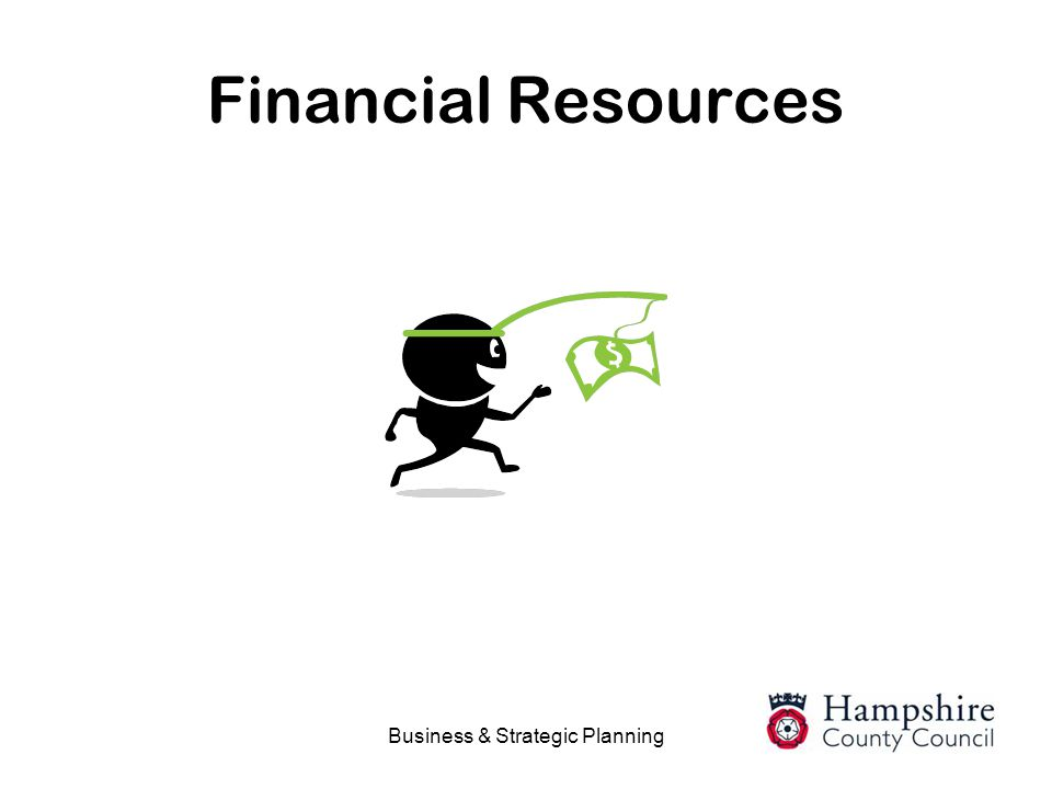 Business & Strategic Planning Financial Resources
