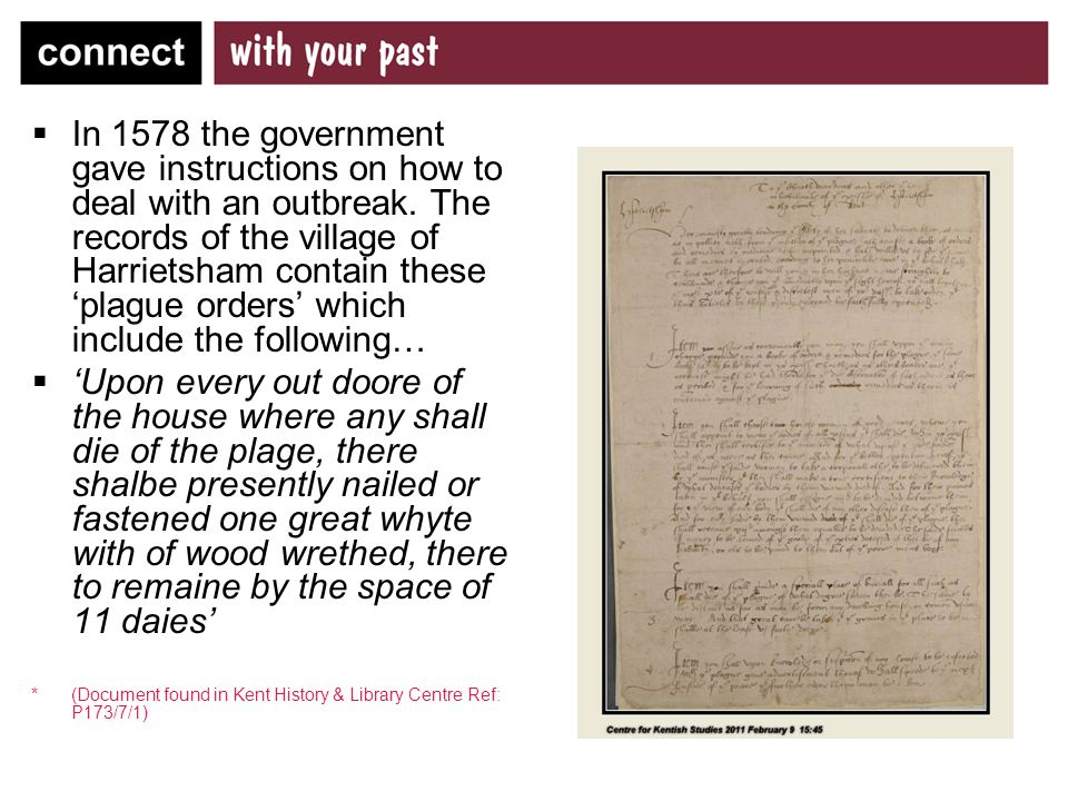  In 1578 the government gave instructions on how to deal with an outbreak.