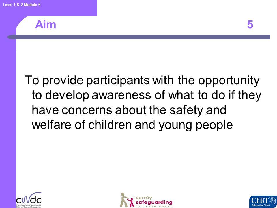 Level 1 & 2 Module 6 Legislation 16 Children Act 1989 Education Act 2002 Children Act 2004