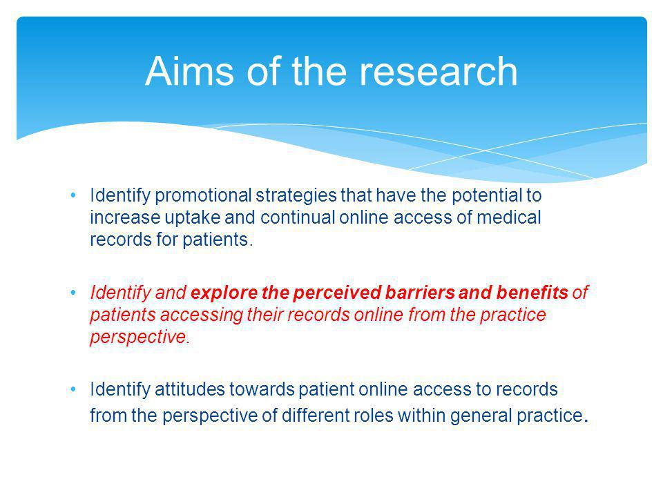 Identify promotional strategies that have the potential to increase uptake and continual online access of medical records for patients.