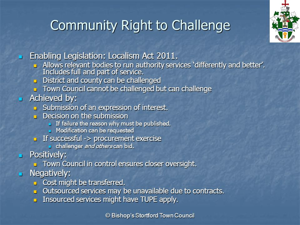 Community Right to Challenge Enabling Legislation: Localism Act 2011.