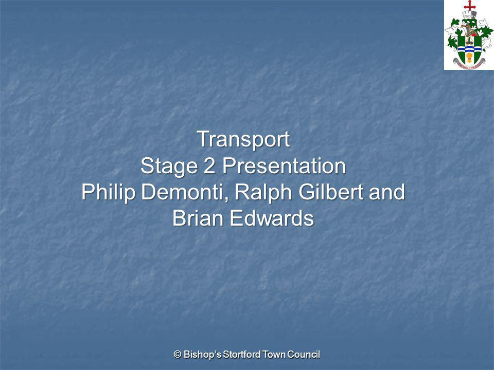 Transport Stage 2 Presentation Philip Demonti, Ralph Gilbert and Brian Edwards