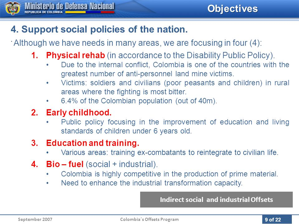 9 of 22 September 2007Colombia´s Offsets Program 4.