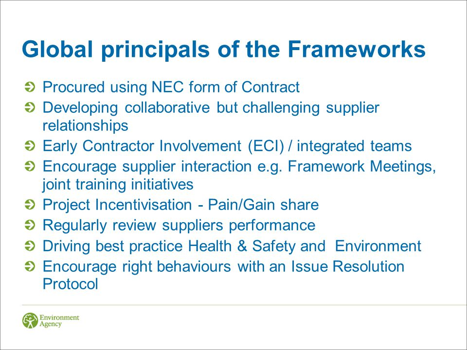 Global principals of the Frameworks Procured using NEC form of Contract Developing collaborative but challenging supplier relationships Early Contract