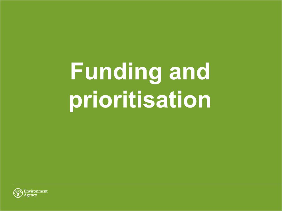Funding and prioritisation