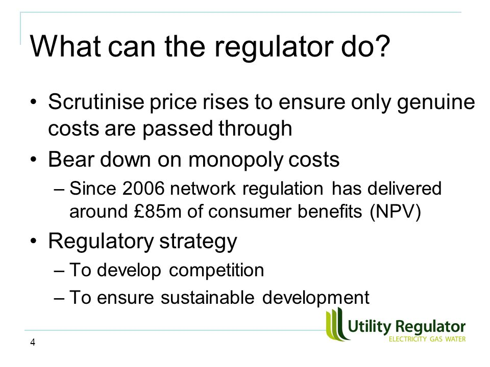 4 What can the regulator do.