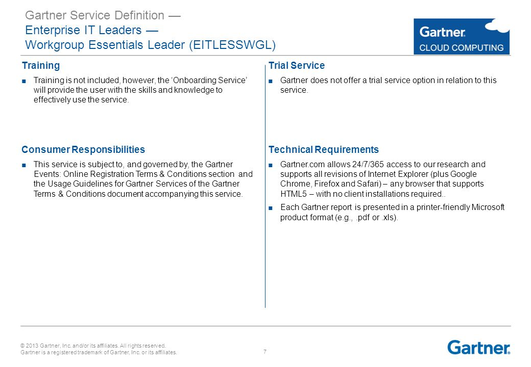 © 2013 Gartner, Inc. and/or its affiliates. All rights reserved.