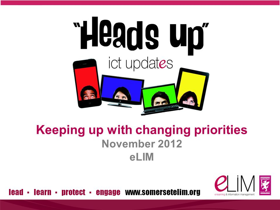 lead ▪ learn ▪ protect ▪ engage www.somersetelim.org Data Platform