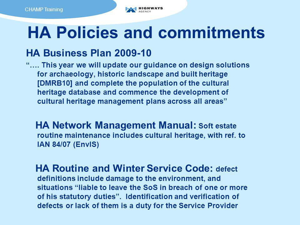 HA Policies and commitments HA Business Plan 2009-10 ….