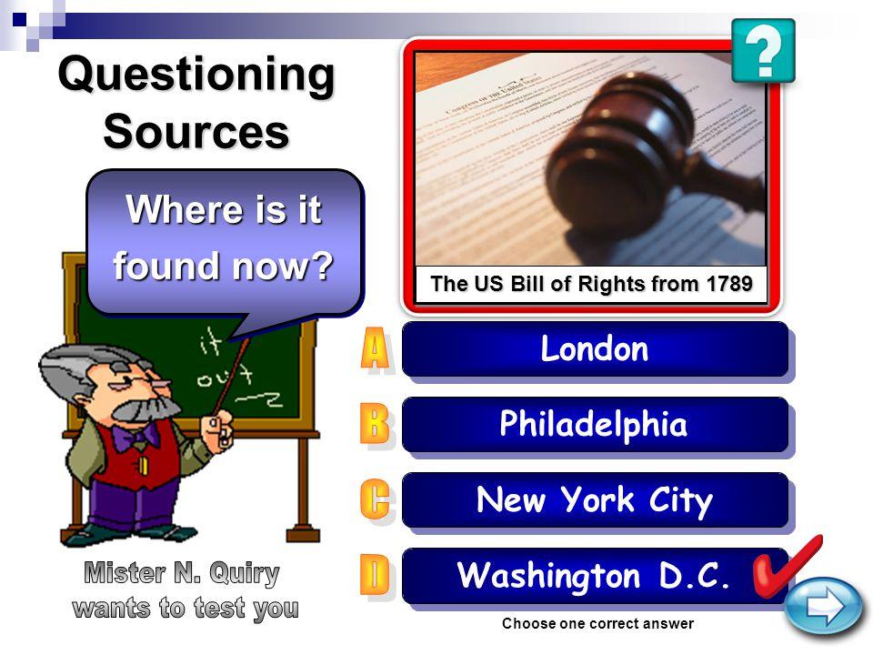 Questioning Sources Philadelphia London Washington D.C.